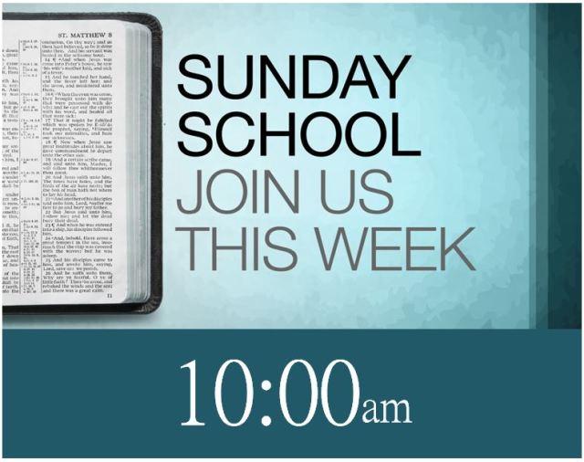Sunday Schoo-10am.JPG
